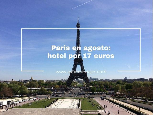 paris agosto hotel 17 euros