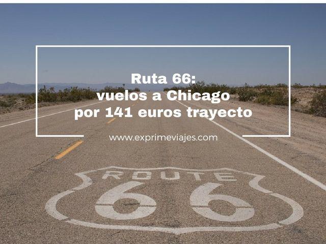 ruta 66 vuelos chicago 141 euros trayecto