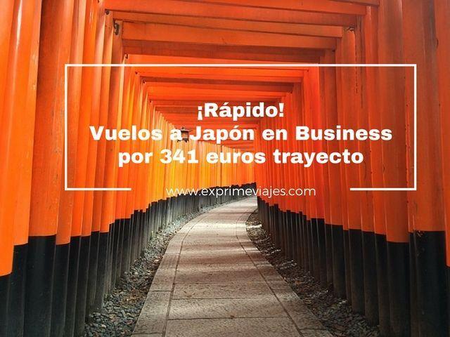¡RÁPIDO! VUELOS A JAPÓN EN BUSINESS POR 341EUROS TRAYECTO