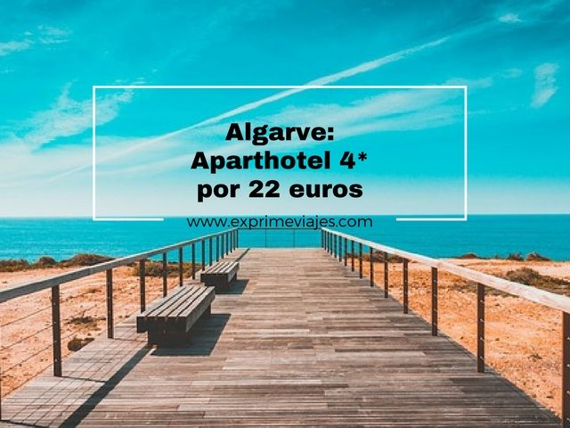 ALGARVE: APARTHOTEL 4* POR 22EUROS