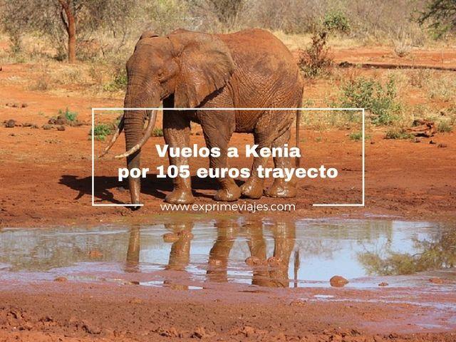 kenia vuelos 105 euros trayecto tarifa error