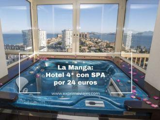 la manga hotel 4* spa 24 euros