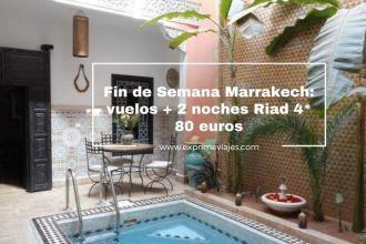 marrakech fin semana vuelos 2 noches riad 4* 80 euros