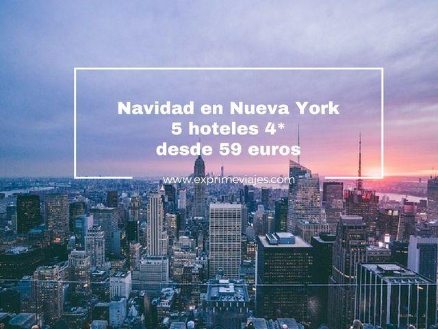 nueva york en navidad 5 hoteles 4* por 59 euros