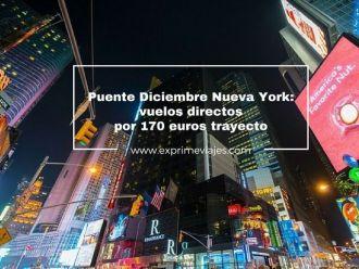 nueva york puente diciembre vuelos directos 170 euros trayecto