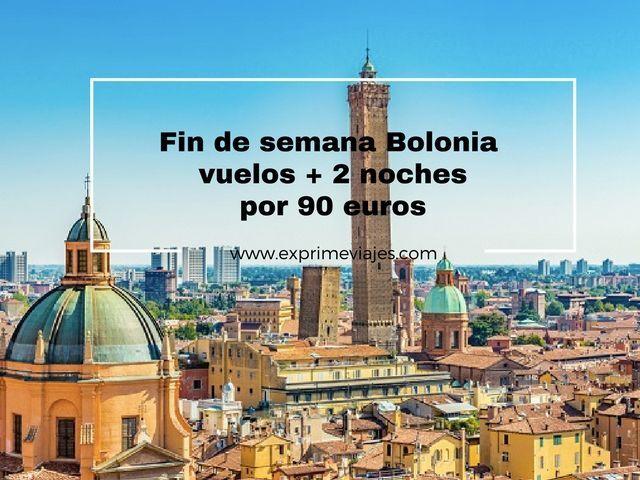 bolonia fin de semana 90 euros