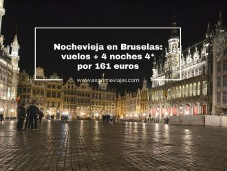 bruselas nochevieja vuelos 4 noches 4* 161 euros