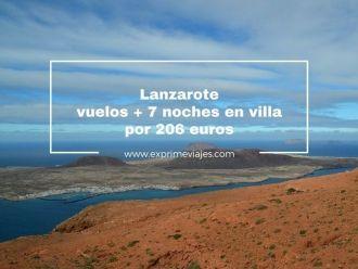 lanzarote vuelos 7 noches villa 206 euros