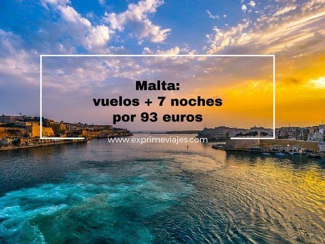 malta vuelos 7 noches 93 euros