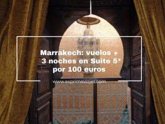 marrakech vuelos + 3 noches suite 5* por 100 euros