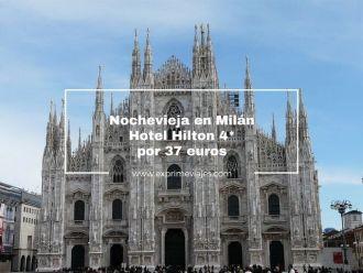 nochevieja en milán hotel hilton por 37 euros