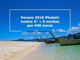 phuket verano 2018 vuelos9 noches 496 euros