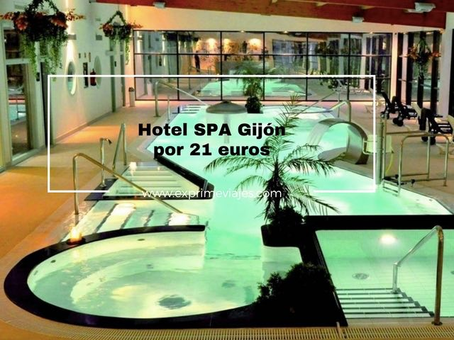 gijón hotel spa 21 euros
