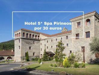 hotel 5* spa pirineos por 30 euros