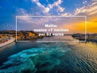 malta vuelos 7 noches por 91 euros