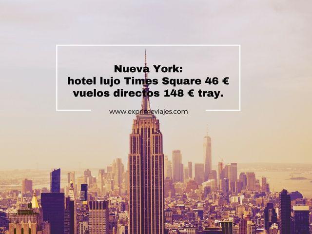 nueva york hotel lujo 46 euros