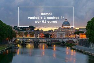 roma- vuelos + 3 noches 4* por 61 euros