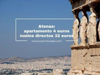 atenas vuelos directos 32 euros apartamento 4 euros