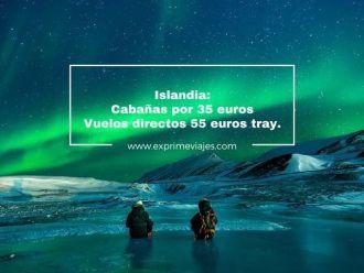 islandia cabaña 35 euros vuelos directos 55 euros