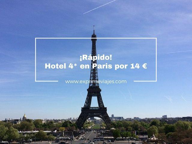 paris hotel 4* 14 euros tarifa error