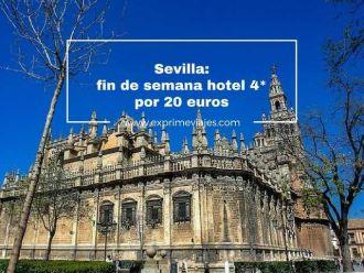 sevilla fin de semana hotel 4* por 20 euros