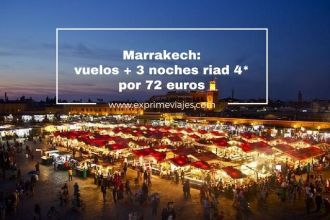 Marrakech vuelos + 3 noches riad 4* por 72 euros