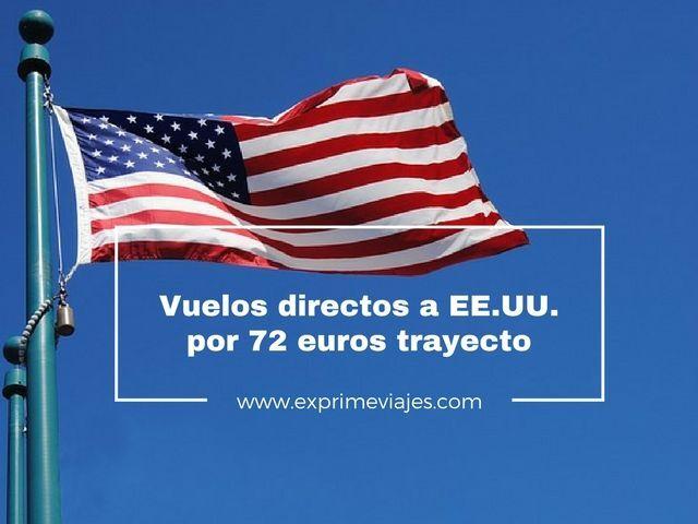 estados unidos vuelos directos 72 euros trayecto