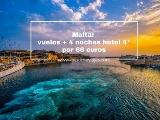 malta vuelos + 4 noches hotel 4* por 66 euros