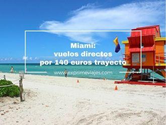 miami vuelos directos por 140 euros trayecto