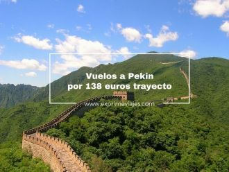 pekin vuelos 138 euros trayecto