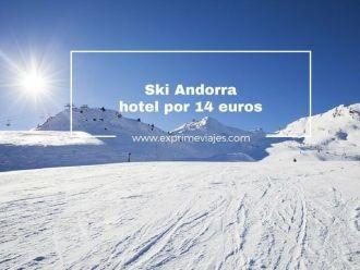ski andorra hotel por 14 euros