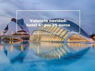 valencia navidad hotel 4* por 25 euros