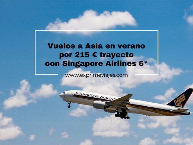vuelos a asia verano 215 euros trayecto