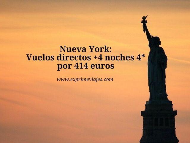 Nueva York vuelos directos + 4 noches 4* por 414 euros