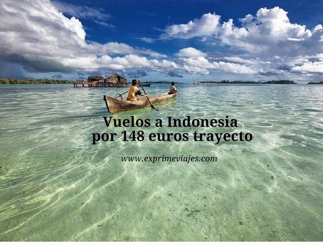 Vuelos a Indonesia por 148 euros trayecto