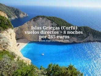 islas griegas corfu vuelos 8 noches