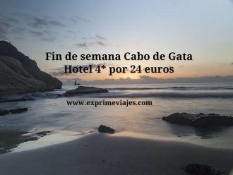 Fin de semana Cabo de Gata hotel 4* por 24 euros