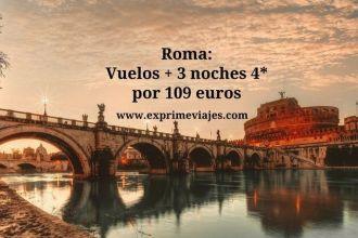 Roma vuelos + 3 noches 4* por 109 euros