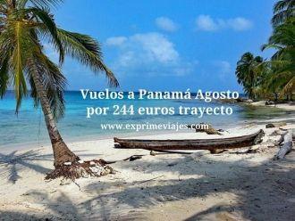 Vuelos a Panama en Agosto por 244 euros trayecto