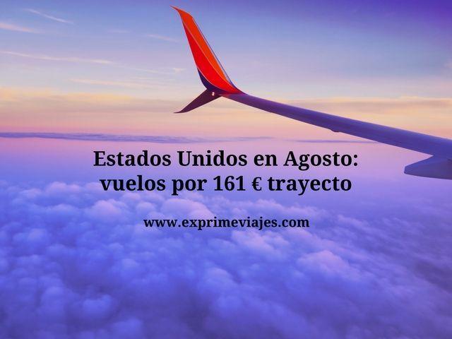 estados unidos agosto vuelos 161 euros trayecto