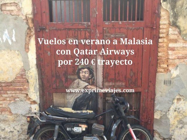 malasia verano qatar 240 euros trayecto