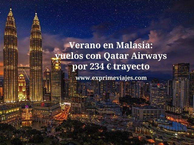 malasia verano vuelos qatar 234 euros