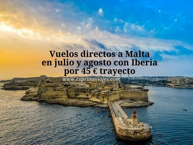 malta vuelos verano 45 euros iberia