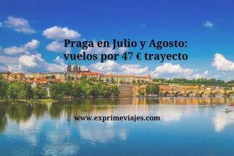 praga julio agosto vuelos 47 euros