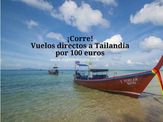 tailandia vuelos directos 100 euros