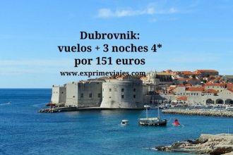 Dubrovnik vuelos + 3 noches 4* por 151 euros