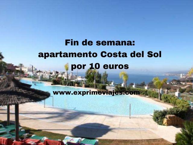 Fin de semana apartamento Costa del sol por 10 euros