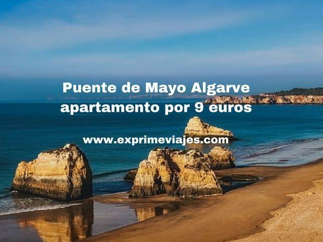 Puente de Mayo Algarve apartamento por 9 euros