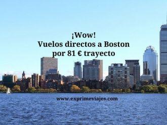 boston vuelos directos 81 euros trayecto