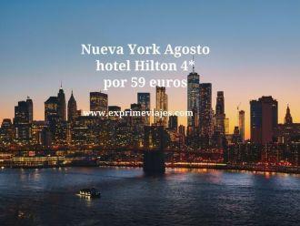 Nueva york Agosto hotel hilton 4* por 59 euros